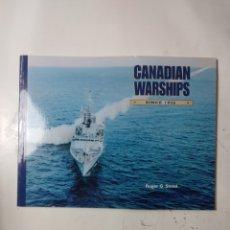 Libros de segunda mano: CANADIAN WARSHIPS, SINCE 1956,ROGER STEED. Lote 294553088