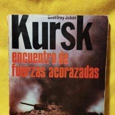Libros de segunda mano: KURSK ENCUENTRO DE FUERZAS ACORAZADAS - GEOFFREY JUKES - ED. SAN MARTÍN 1972. Lote 295518403