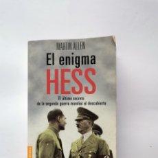 Libros de segunda mano: EL ENIGMA HESS MARTIN ALLEN. Lote 295541643