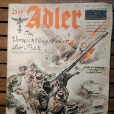 Libros de segunda mano: LUFTWAFFE DER ADLER Nº 15.13DE JULIO DE 1940 REVISTA SEGUNDA GUERRA MUNDIAL.. Lote 295553253