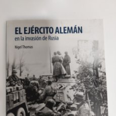 Libros de segunda mano: EL EJÉRCITO ALEMÁN EN LA INVASIÓN DE RUSIA NIVEL THOMAS OSPREY. Lote 296010733
