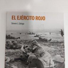 Libros de segunda mano: EL EJÉRCITO ROJO STEPHEN J ZALOGA OSPREY. Lote 296011473