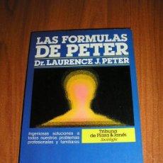 Libros de segunda mano: LAURENCE PETER - LAS FORMULAS DE PETER - SOCIOLOGIA.. Lote 26423831