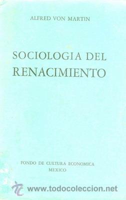 SOCIOLOGIA DEL RENACIMIENTO MÉXICO (Libros de Segunda Mano - Pensamiento - Sociología)