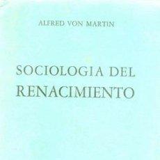 Libros de segunda mano: SOCIOLOGIA DEL RENACIMIENTO MÉXICO. Lote 23014826