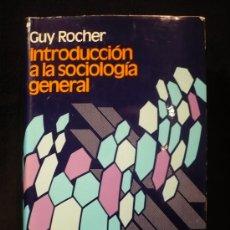 Libros de segunda mano: INTRODUCCION A LA SOCIOLOGIA. T.B. BOTTOMORE. EDICIONES PENINSULA. 1974 404 PAG. Lote 26608093