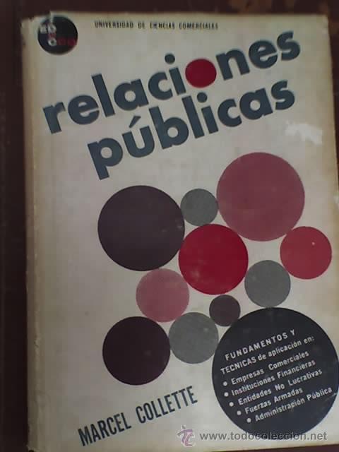 RELACIONES PUBLICAS, POR MARCEL COLLETTE - EDUCCO - ARGENTINA - 1965 (Libros de Segunda Mano - Pensamiento - Sociología)