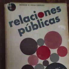 Libros de segunda mano: RELACIONES PUBLICAS, POR MARCEL COLLETTE - EDUCCO - ARGENTINA - 1965. Lote 26469821