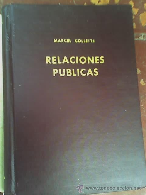 Libros de segunda mano: RELACIONES PUBLICAS, por Marcel Collette - EDUCCO - Argentina - 1965 - Foto 2 - 26469821