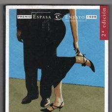 Libros de segunda mano: SEÑORAS Y SEÑORES POR VICENTE VERDU. EDITORIAL ESPASA 2ª ED. MADRID NOVIEMBRE 1998. Lote 29332686
