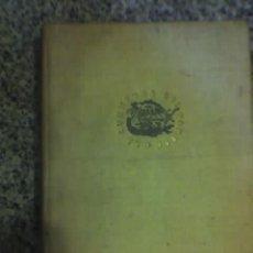 Libros de segunda mano: EL ARTE DE TRATAR Y MALTRATAR A LAS MUJERES, POR NOEL C. DAUDÍ - JANÉS EDITOR - ESPAÑA - 1953 - RARO. Lote 27524044