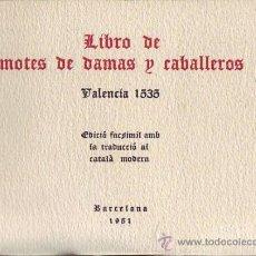 Libros de segunda mano: LIBRO DE MOTES DE DAMAS Y CABALLEROS. VALENCIA 1535. . Lote 26288760