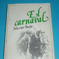 Libros de segunda mano: EL CARNAVAL (ANALISIS HISTÓRICO-CULTURAL). JULIO CARO BAROJA. 2ª EDIC. EDIT. TAURUS. 1979. 398 PÁG . Lote 26576100