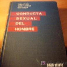 Libros de segunda mano: CUNDUCTA SEXUAL DEL HOMBRE 2 (SIGLO VEINTE ) 1983. Lote 16563389