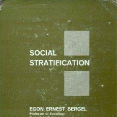 Libros de segunda mano: EGON ERNEST BERGEL. SOCIAL STRATIFICATION. USA, 1962. Lote 16801462