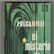 Libros de segunda mano: EL MISTERIO DE LAS CATEDRALES POR FULCANELLI. PLAZA & JANES EDITORES. BARCELONA 1970. Lote 17032180
