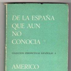 Libros de segunda mano: COLECCION PERSPECTIVAS ESPAÑOLAS Nº 8. AMERICO CASTRO. ED. FINISTERRE. MEXICO ENERO 1972. Lote 17051848
