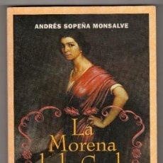 Libros de segunda mano: LA MORENA DE LA COPLA POR ANDRES SOPEÑA MONSALVE. CRITICA, GRIJALBO MONDADORI. BARCELONA 1996. Lote 17068438