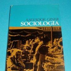 Libros de segunda mano: SOCIOLOGÍA. SALVADOR GINER. Lote 23713403