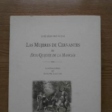 Libros de segunda mano: LAS MUJERES DE CERVANTES EN DON QUIJOTE DE LA MANCHA. ILUSTRACIONES DE ADOLPHE LALAUZE.. Lote 22247496