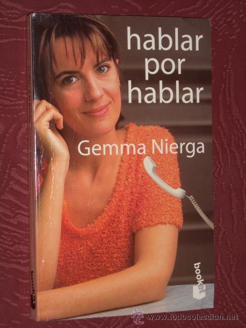 HABLAR POR HABLAR POR GEMMA NIERGA DE PLANETA EN BARCELONA 1997 PRIMERA EDICIÓN (Libros de Segunda Mano - Pensamiento - Sociología)