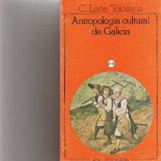 Libros de segunda mano: ANTROPOLOGIA CULTURAL DE GALICIA - LISON TOLOSANA C. - AKAL. Lote 27282331