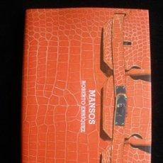 Libros de segunda mano: MANSO9S. ROBERTO ENRIQUEZ. ED.CABALLO DE TROYA. 2010 117 PAG. Lote 18816930