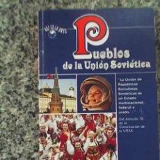 Libros de segunda mano: PUEBLOS DE LA UNION SOVIETICA - A.P. NOVOSTI - MOSCÚ - 1989 - RARO!. Lote 26284441