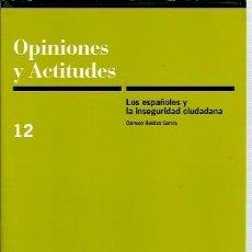Libros de segunda mano: LOS ESPAÑOLES Y LA INSEGURIDAD CIUDADANA (MADRID, 1997). Lote 26106334
