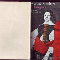 Libros de segunda mano: EL BURGUÉS. CONTRIBUCIÓN A LA HISTORIA ESPIRITUAL DEL HOMBRE ECONÓMICO MODERNO. WENER SOMBART.. Lote 24702793