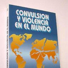 Libros de segunda mano: VARIOS AUTORES. CONVULSIÓN Y VIOLENCIA EN EL MUNDO. SEMINARIO DE INVESTIGACIÓN PARA LA PAZ. ZARAGOZA. Lote 24267604