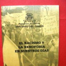 Libros de segunda mano - EL RACISMO Y LA XENOFOBIA EN NUESTROS DIAS - PARLAMENTO DE CANARIAS - 20810517