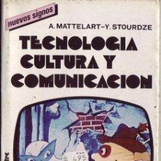 Libros de segunda mano: TECNOLOGIA, CULTURA Y COMUNICACION. A. MATTELART, Y. STOURDZE.. Lote 24990333