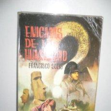 Libros de segunda mano: ENIGMAS DE LA HUMANIDAD. Lote 26378287