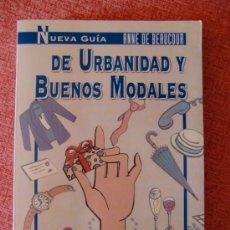 Libros de segunda mano: NUEVA GUÍA DE URBANIDAD Y BUENOS MODALES / BEAUCOUR, ANNE DE. Lote 25247178