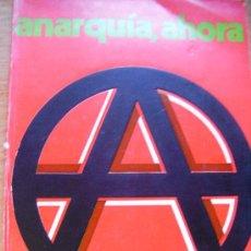 Libros de segunda mano: ANARQUIA AHORA – VV AA – 1977. TEXTOS DE MALATO, RECLUS, WALTER,COOPERSTEIN. Lote 26537093