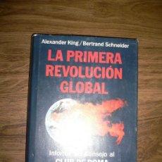 Libros de segunda mano: LA PRIMERA REVOLUCIÓN GLOBAL A.KING/B.SCHNEIDER. Lote 27159804