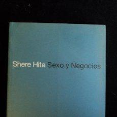 Libros de segunda mano: SEXO Y NEGOCIOS. SHERE HITE. FINANCIAL TIMES. 2000 233 PAG. Lote 22950878