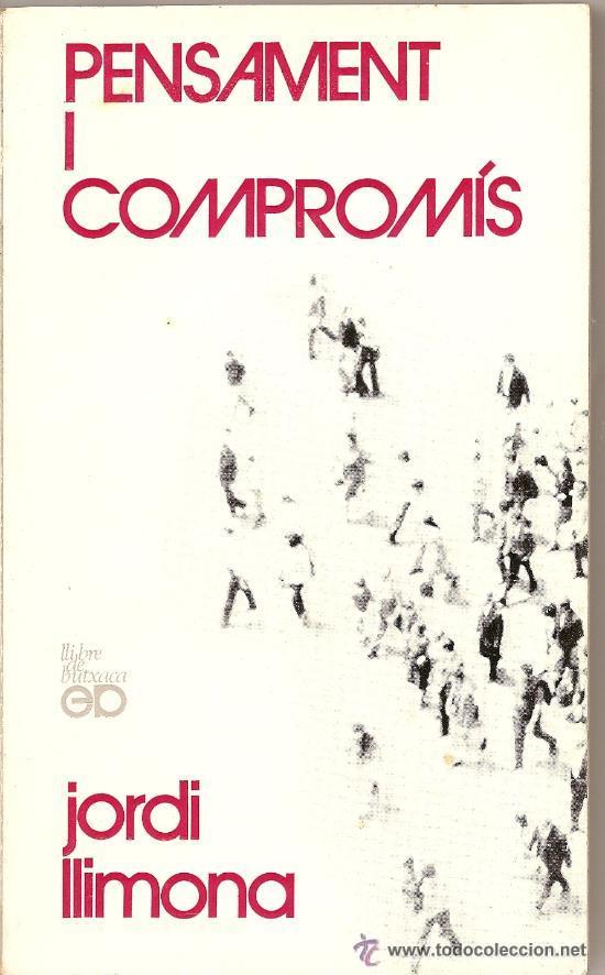 PENSAMENT I COMPROMÍS DE JORDI LLIMONA (PÒRTIC) (Libros de Segunda Mano - Pensamiento - Sociología)