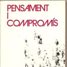 Libros de segunda mano: PENSAMENT I COMPROMÍS DE JORDI LLIMONA (PÒRTIC). Lote 23141069