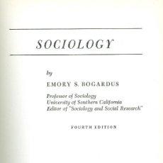 Libros de segunda mano: EMORY S. BOGARDUS. SOCIOLOGY. NEW YORK, 1957. Lote 23502568
