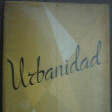 Libros de segunda mano: URBANIDAD. S.T.J.. Lote 23721909