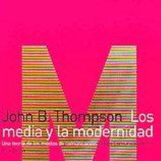 Libros de segunda mano: LIBRO. LOS MEDIA Y LA MODERNIDAD: UNA TEORIA DE LOS MEDIOS DE COMUNICACIÓN. Lote 26999940