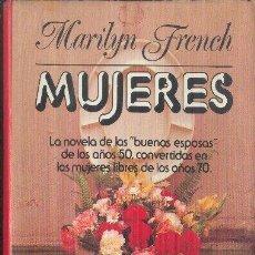 Libros de segunda mano: MUJERES. MARILYN FRENCH. EDICIÓN DEL CIRCULO DE LECTORES DE 1979.. Lote 24817991
