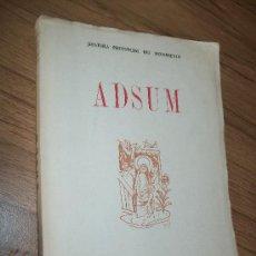 Libros de segunda mano: ADSUM-JEFATURA PROVINCIAL DEL MOVIMIENTO-S/F.REVISTA ORAL DEL DEPARTAMENTO PROVINCIAL DE SEMINARIOS. Lote 24896207