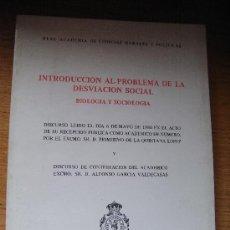 Libros de segunda mano: INTRODUCCIÓN AL PROBLEMA DE LA DESVIACIÓN SOCIAL. BIOLOGÍA Y SOCIOLOGÍA - PRIMITIVO QUINTANA LÓPEZ.. Lote 26874665