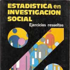 Libros de segunda mano: ESTADÍSTICA EN INVESTIGACIÓN SOCIAL. EJERCICIOS RESUELTOS. Mª J. MATEO RIVAS. PARANINFO. 2º ED. 1987. Lote 26367916