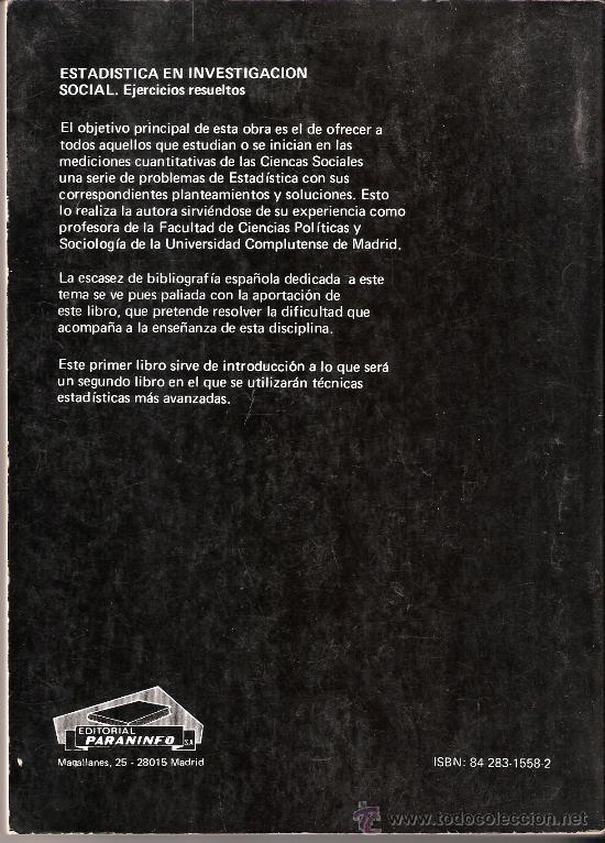 Libros de segunda mano: Estadística en investigación social. Ejercicios resueltos. Mª J. Mateo Rivas. Paraninfo. 2º ed. 1987 - Foto 2 - 26367916