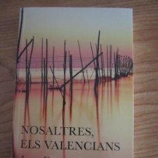 Libros de segunda mano: NOSALTRES, ELS VALENCIANS --- JOAN FUSTER --- 2010. Lote 101664791