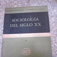 Libros de segunda mano: SOCIOLOGIA DEL SIGLO XX VOL I - GURVITCH, GEORGES Y WILBERT E. MOORE - EDI ATENEO BUENOS AIRES 1956. Lote 26927587